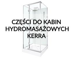 Części do kabin hydromasażowych Kerra