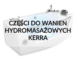 Części do wanien hydromasażowych Kerra